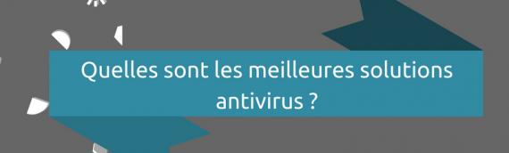 [Infographie] Comparatif des meilleures solutions antivirus (et pourquoi nous en avons choisi deux en particulier !)