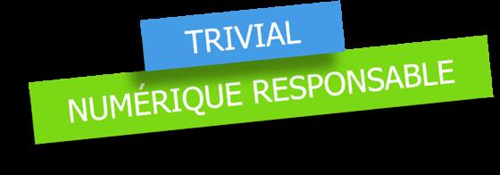Trivial Numérique Responsable